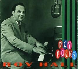 HALL, ROY - Roy Rocks CD