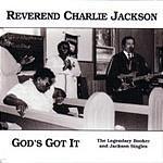 REVEREND CHARLIE JACKSON - God's Got It LP
