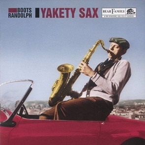 RANDOLPH, BOOTS - Yakety Sax CD