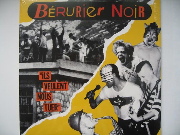 BERURIER NOIR - Ils Veulent Nous Tuer LP
