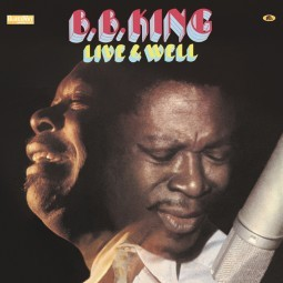B. B. KING - Live And Well LP