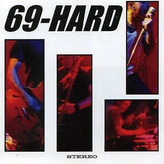 69 HARD - Life Is Good LP