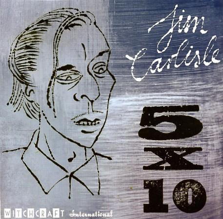 "CARLISLE, JIM - 5 x 10 7""EP"