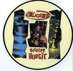 CELICATES - Suicide Boogie Picture Disc