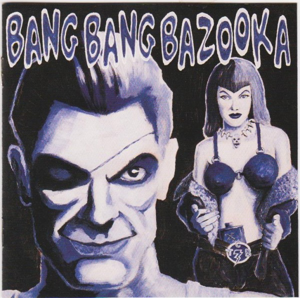 BANG BANG BAZOOKA - Hell Yeah!!! CD