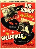 BIG SANDY & THE FLY-RITE TRIO / BELLFURIES DVD