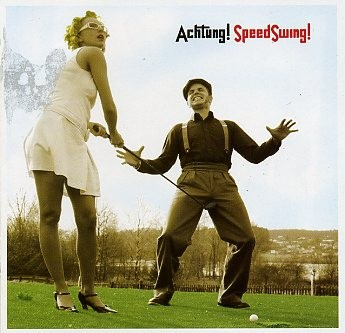 SPEEDSWING - Achtung! Speedswing! CD