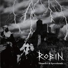 ROBIN - Thunder & Speedumb LP