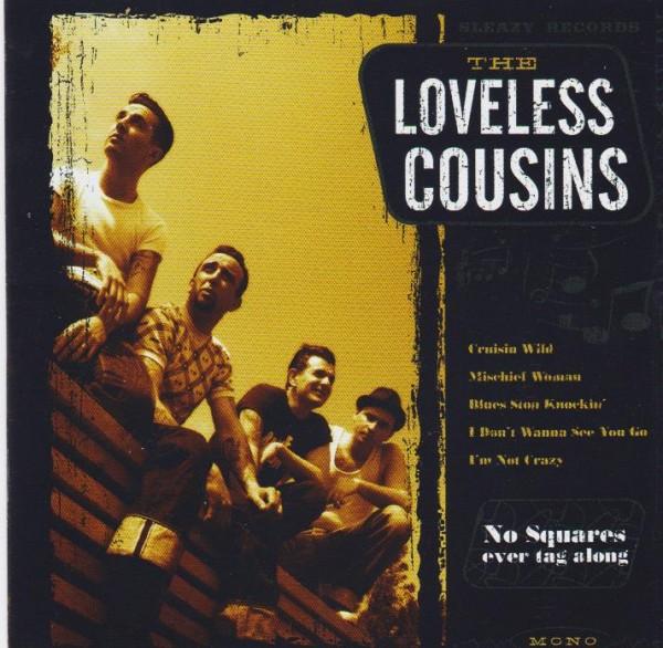 LOVELESS COUSINS-No Squares Ever Tag Along CD