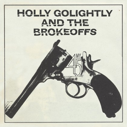 GOLIGHTLY, HOLLY - My 45 7""