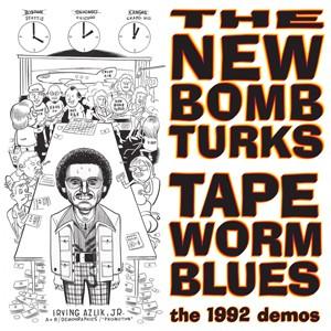 "NEW BOMBTURKS - TAPEWORMBLUES 10""LP"