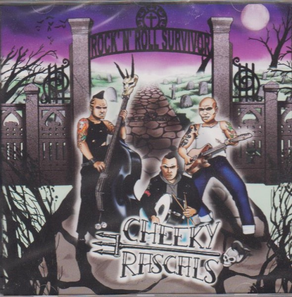 CHEEKY RASCALS - Rock`n`Roll Survivor CD