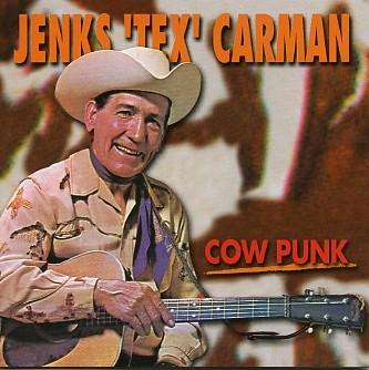 CARMAN, JENK `TEX` - Cow Punk CD
