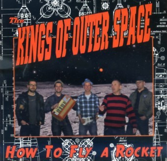 KINGS OF OUTER SPACE - How To Fly A Rocket CD