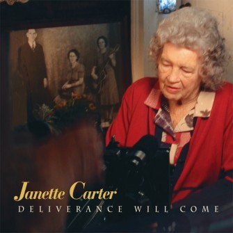 CARTER, JANETTE - Deliverance Will Come CD