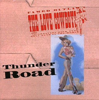 LOVE COWBOYS-Thunder Road CD