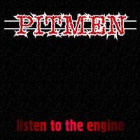 PITMEN - Listen To The Engine LP