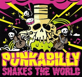 V.A. - Punkabilly Shakes The World CD
