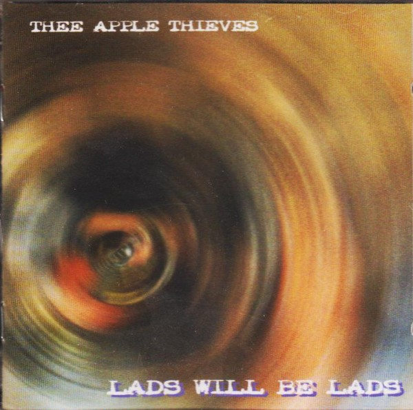 APPLE THIEVES - Lads Will Be Lads CD