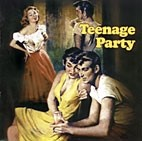 V.A. - Teenage Party CD