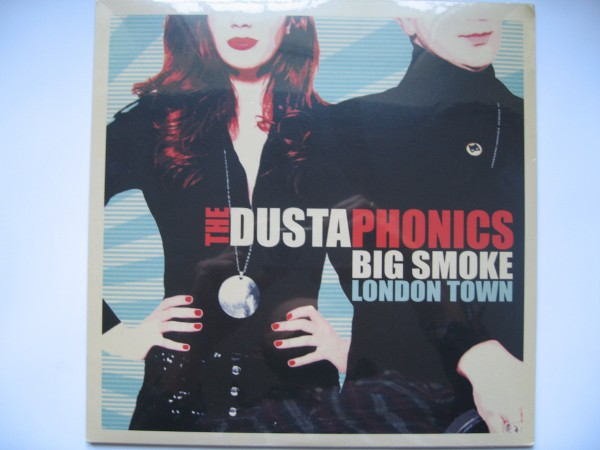 DUSTAPHONICS - Big Smoke London Town LP