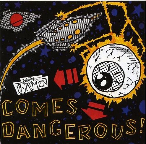 """NOTORIOUS DEAFMEN - Comes Dangerous 7""""EP"""