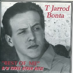 "T JARROD BONTA - The Best Of Me 7""EP"