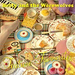 BETTY & THE WEREWOLVES - Teatime Favourites LP