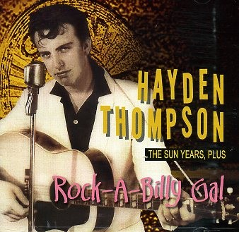 THOMPSON, HAYDEN - Rockabilly Gal CD