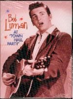 LUMAN, BOB - At Town Hall Party DVD