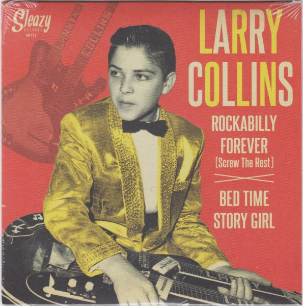 "COLLINS, LARRY - Rockabilly Forever 7"""