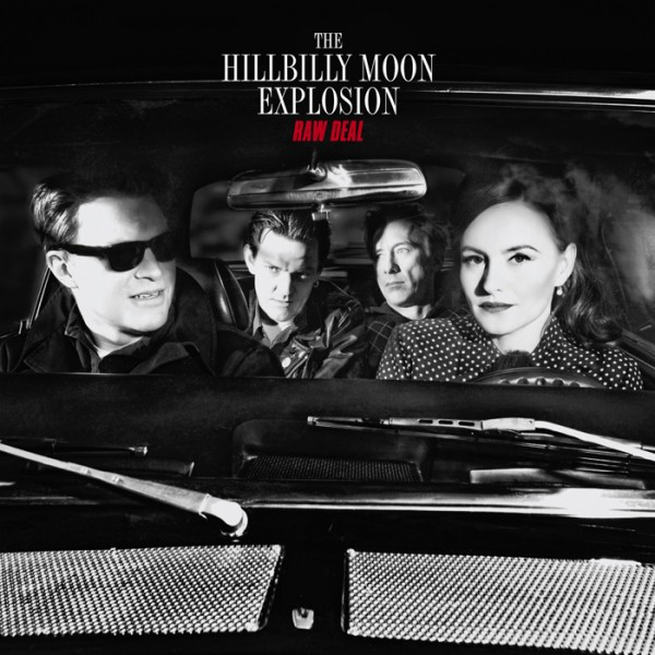 HILLBILLY MOON EXPLOSION - Raw Deal LP