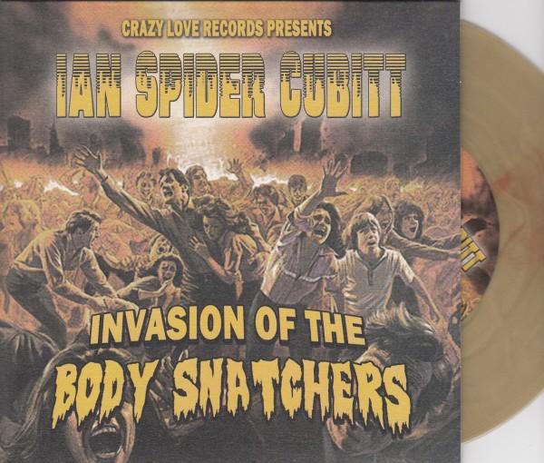 "IAN SPIDER CUBITT - Invasion Of The Body Snatchers 7""EP gold ltd."