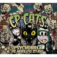 CP CATS - Psychobilly Is Here To Stay MCD