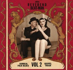 REVEREND BEAT-MAN - Surreal Folk Blues Trash Vol.2 LP + CD
