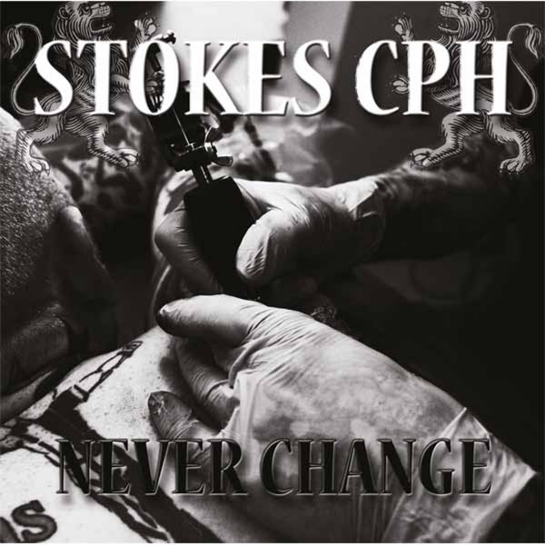 STOKES CPH - Never Change LP