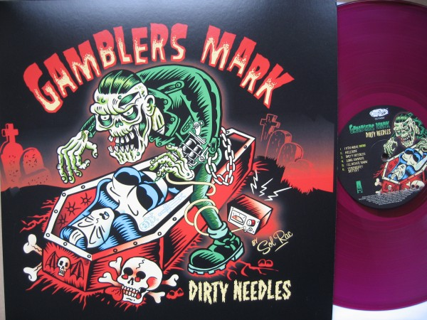 GAMBLERS MARK - Dirty Needles LP ltd.