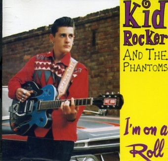 KID ROCKER - I`m On A Roll CD