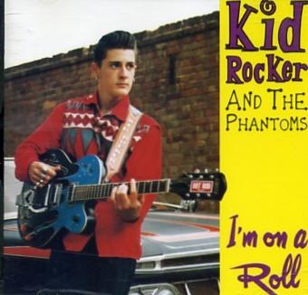 KID ROCKER - I`m On A Roll CD