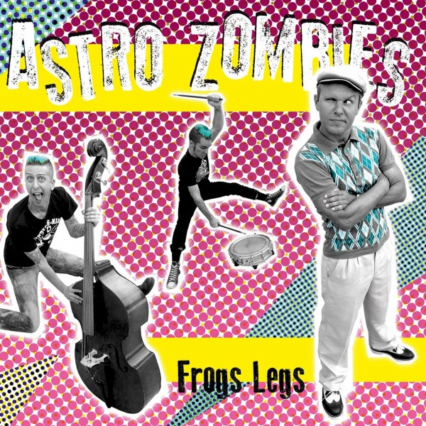 ASTRO ZOMBIES - Frogs Legs LP col.
