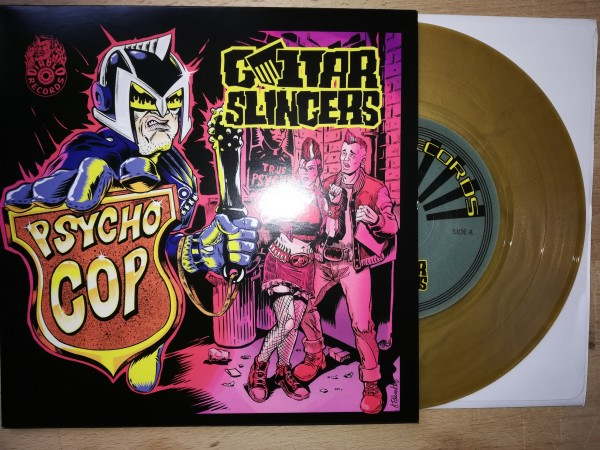 "GUITAR SLINGERS - Psycho Cop 7""EP ltd. GOLD"
