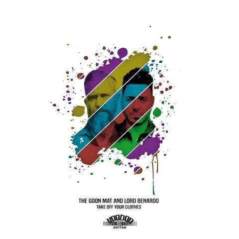 THE GOON MAT & LORD BENARDO - Take Off Your Clothes LP + CD