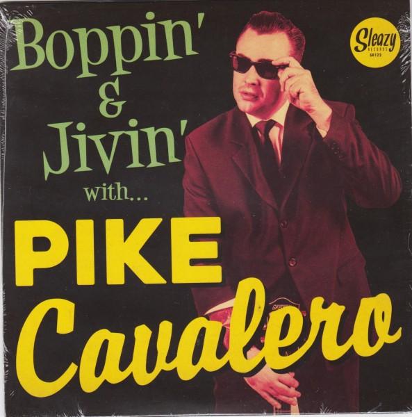 "PIKE CAVALERO - Boppin' & Jivin' With...7""EP"