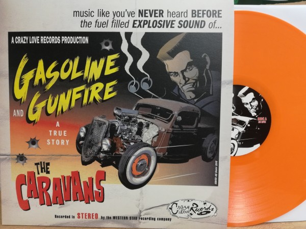 CARAVANS - Gasoline And Gunfire LP ltd. orange