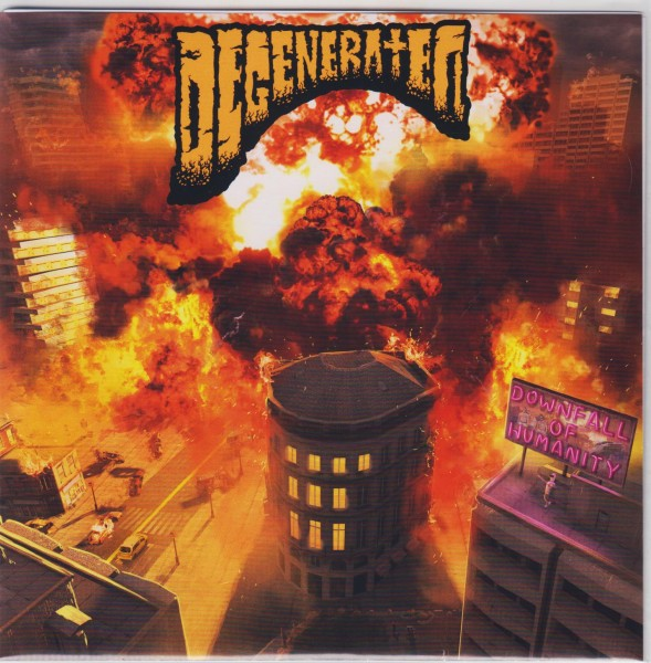 DEGENERATED - Downfall Of Humanity 7""