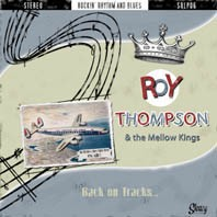 ROY THOMPSON AND THE MELLOW KINGS - Back On Tracks LP