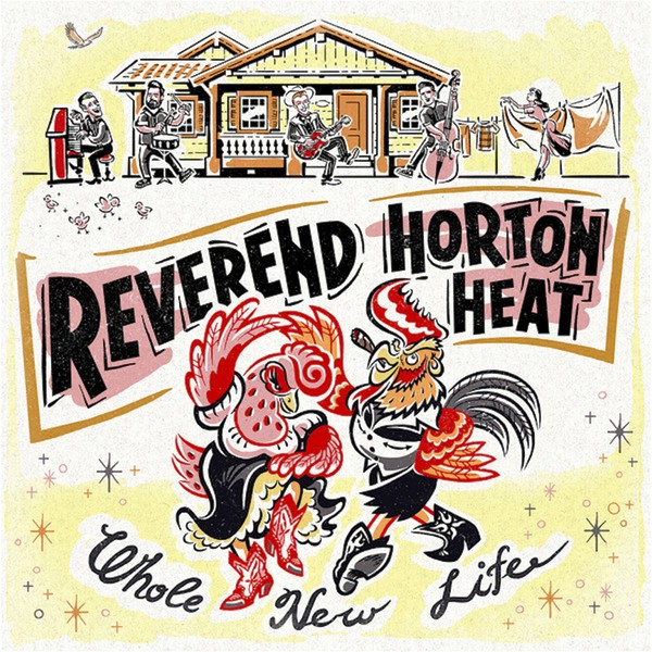 REVEREND HORTON HEAT - Whole New Life LP