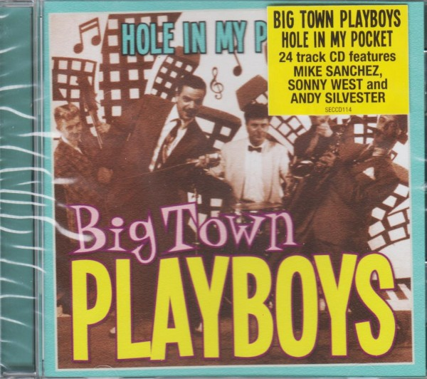 BIG TOWN PLAYBOYS - Hole In My Pocket CD