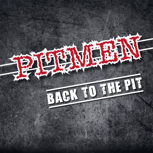 PITMEN - Back To The Pit CD