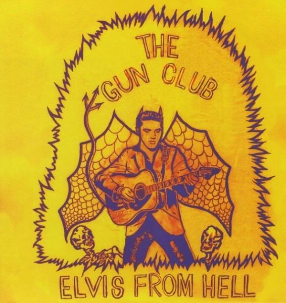 GUN CLUB - Elvis From Hell LP ltd.